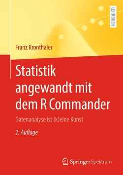 Statistik angewandt mit dem R Commander von Kronthaler,  Franz