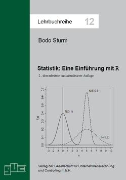 Statistik. Eine Einführung mit R von Sturm,  Bodo