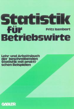 Statistik für Betriebswirte von Isenbart,  Fritz