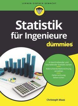 Statistik für Ingenieure für Dummies von Maas,  Christoph