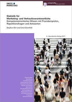 Statistik für Marketing- und Verkaufsverantwortliche von Dirr,  Stephan, Sternfeld,  Ernst