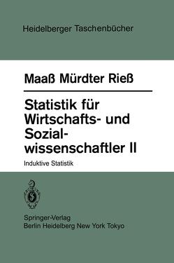 Statistik für Wirtschafts- und Sozialwissenschaftler II von Maass,  S., Mürdter,  H., Riess,  H.