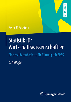 Statistik für Wirtschaftswissenschaftler von Eckstein,  Peter P.