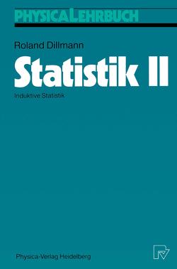 Statistik II von Dillmann,  Roland