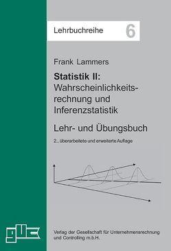 Statistik II – Wahrscheinlichkeitsrechnung und Inferenzstatistik von Lammers,  Frank