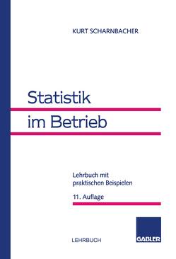 Statistik im Betrieb von Scharnbacher,  Kurt