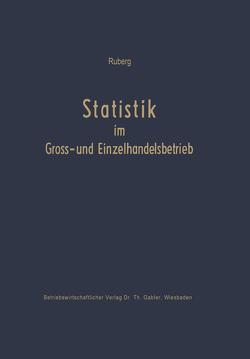 Statistik im Groß- und Einzelhandelsbetrieb von Ruberg,  Carl