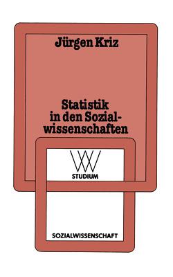 Statistik in den Sozialwissenschaften von Kriz,  Jürgen