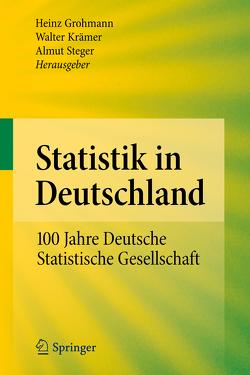 Statistik in Deutschland von Grohmann,  Heinz, Krämer,  Walter, Steger,  Almut
