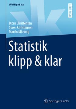 Statistik klipp & klar von Christensen,  Björn, Christensen,  Sören, Missong,  Martin