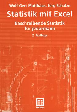 Statistik mit Excel von Matthaeus,  Wolf-Gert, Schulze,  Jörg