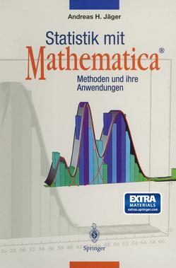 Statistik mit Mathematica® von Jäger,  Andreas H.