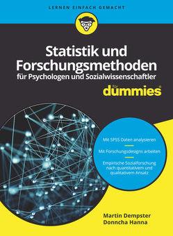 Statistik und Forschungsmethoden für Psychologen und Sozialwissenschaftler für Dummies von Dempster,  Martin, Hanna,  Donncha