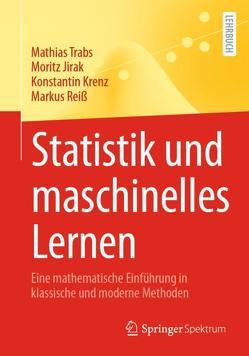 Statistik und maschinelles Lernen von Jirak,  Moritz, Krenz,  Konstantin, Reiß,  Markus, Trabs,  Mathias
