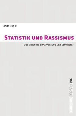 Statistik und Rassismus von Supik,  Linda