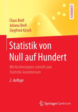 Statistik von Null auf Hundert von Brell,  Claus, Brell,  Juliana, Kirsch,  Siegfried