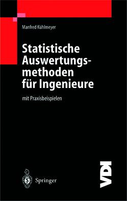 Statistische Auswertungsmethoden für Ingenieure von Kühlmeyer,  C., Kühlmeyer,  Manfred