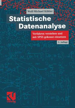Statistische Datenanalyse von Kähler,  Wolf Michael