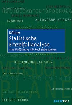 Statistische Einzelfallanalyse von Köhler,  Thomas