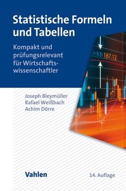 Statistische Formeln und Tabellen von Bleymüller,  Josef, Weißbach,  Rafael