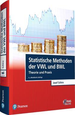 Statistische Methoden der VWL und BWL von Schira,  Josef