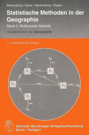 Statistische Methoden in der Geographie Band 2: Multivariate Statistik von Bahrenberg,  Gerhard, Giese,  Ernst, Mevenkamp,  Nils, Nipper,  Josef