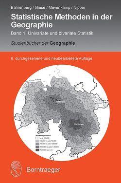 Statistische Methoden in der Geographie von Bahrenberg,  Gerhard, Giese,  Ernst, Mevenkamp,  Nils, Nipper,  Josef