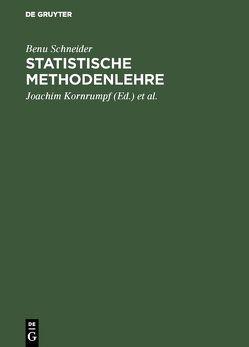 Statistische Methodenlehre von Kornrumpf,  Joachim, Mohr,  Walter, Schneider,  Wolfgang