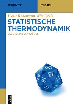 Statistische Thermodynamik von Greis,  Kim, Rademann,  Klaus