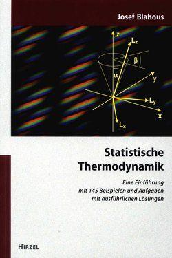 Statistische Thermodynamik von Blahous,  Josef