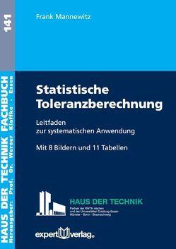 Statistische Toleranzberechnung von Mannewitz,  Frank