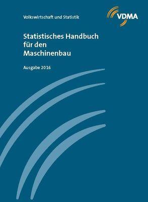 Statistisches Handbuch für den Maschinenbau 2016
