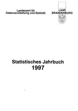 Statistisches Jahrbuch Brandenburg / Statistisches Jahrbuch Brandenburg 1997