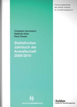 Statistisches Jahrbuch der Anwaltschaft 2009/2010 von Dreske,  René, Hommerich,  Christoph, Kilian,  Matthias