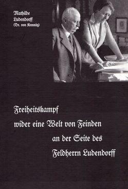 Statt Heiligenschein oder Hexenzeichen mein Leben / Lebenserinnerungen – Band VI von Karg von Bebenburg,  Franz, Ludendorff,  Mathilde