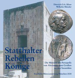 Statthalter, Rebellen, Könige von Klose,  Dietrich O, Müseler,  Wilhelm