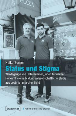 Status und Stigma von Berner,  Heiko