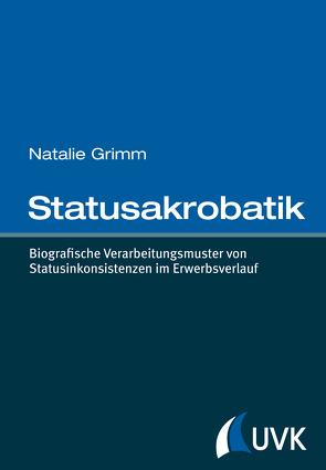 Statusakrobatik von Grimm,  Natalie
