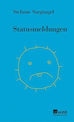 Statusmeldungen von Sargnagel,  Stefanie