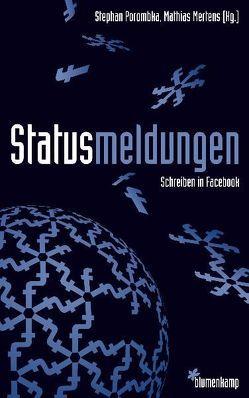 Statusmeldungen von Mertens,  Mathias, Porombka,  Stephan