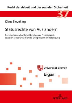 Statusrechte von Ausländern von Sieveking,  Klaus