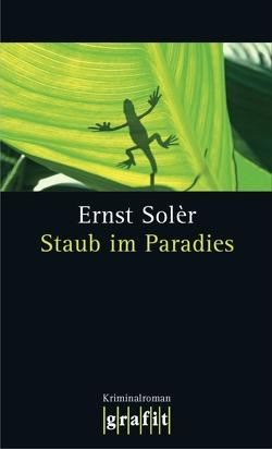 Staub im Paradies von Solèr,  Ernst