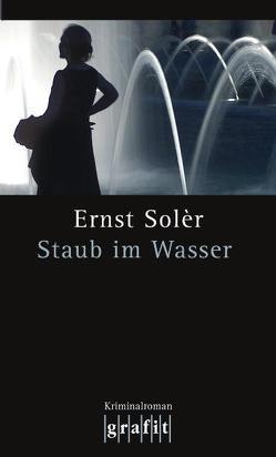 Staub im Wasser von Solèr,  Ernst