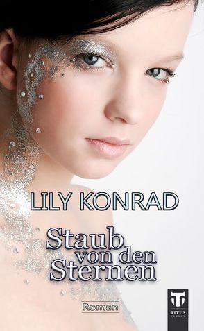 Staub von den Sternen von Konrad,  Lily