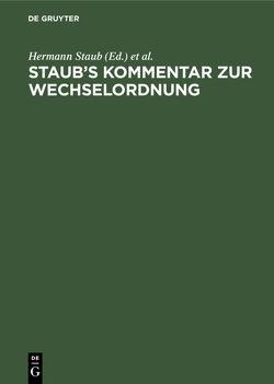 Staub's Kommentar zur Wechselordnung von Staub,  Hermann, Stranz,  Moritz