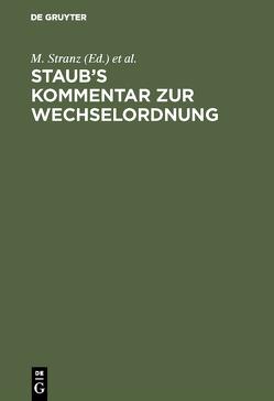 Staub's Kommentar zur Wechselordnung von Stranz,  J., Stranz,  M.