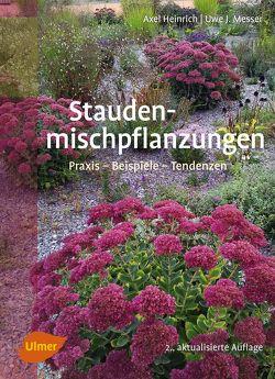 Staudenmischpflanzungen von Heinrich,  Axel, Messer,  Dr. Uwe J.