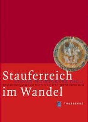 Stauferreich im Wandel von Weinfurter,  Stefan