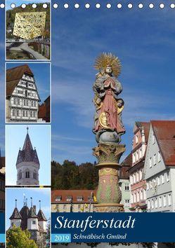 Stauferstadt Schwäbisch Gmünd (Tischkalender 2019 DIN A5 hoch) von Huschka,  Klaus-Peter