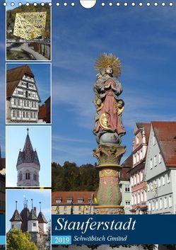 Stauferstadt Schwäbisch Gmünd (Wandkalender 2019 DIN A4 hoch) von Huschka,  Klaus-Peter